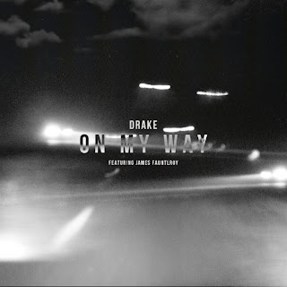 Drake – On My Way Lyrics