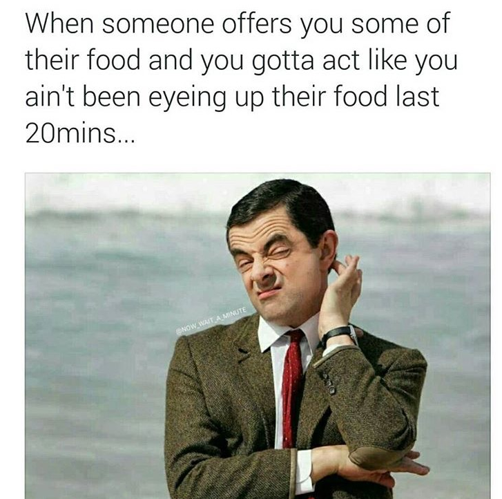 welcome to the world of memes i want the best food mr bean meme