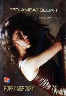Poppy Mercury - Terlambat Sudah (1993)