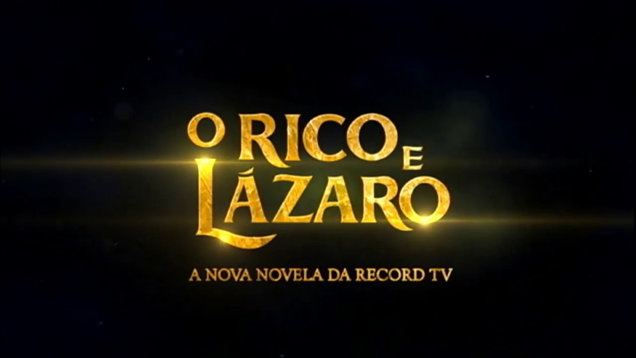 ASSISTA A NOVELA COMPLETA - O RICO E LAZARO