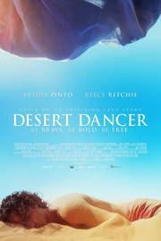 El bailarín del desierto (Desert Dancer) (2015)