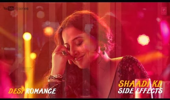 Desi Romance (Shaadi Ke Side Effects) HD Mp4 Video Song