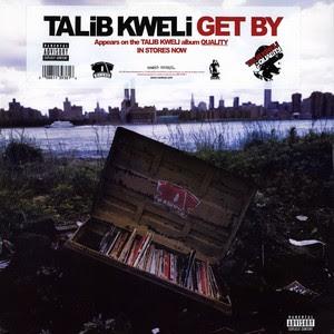 Talib Kweli – Get By (VLS) (2002) (320 kbps)