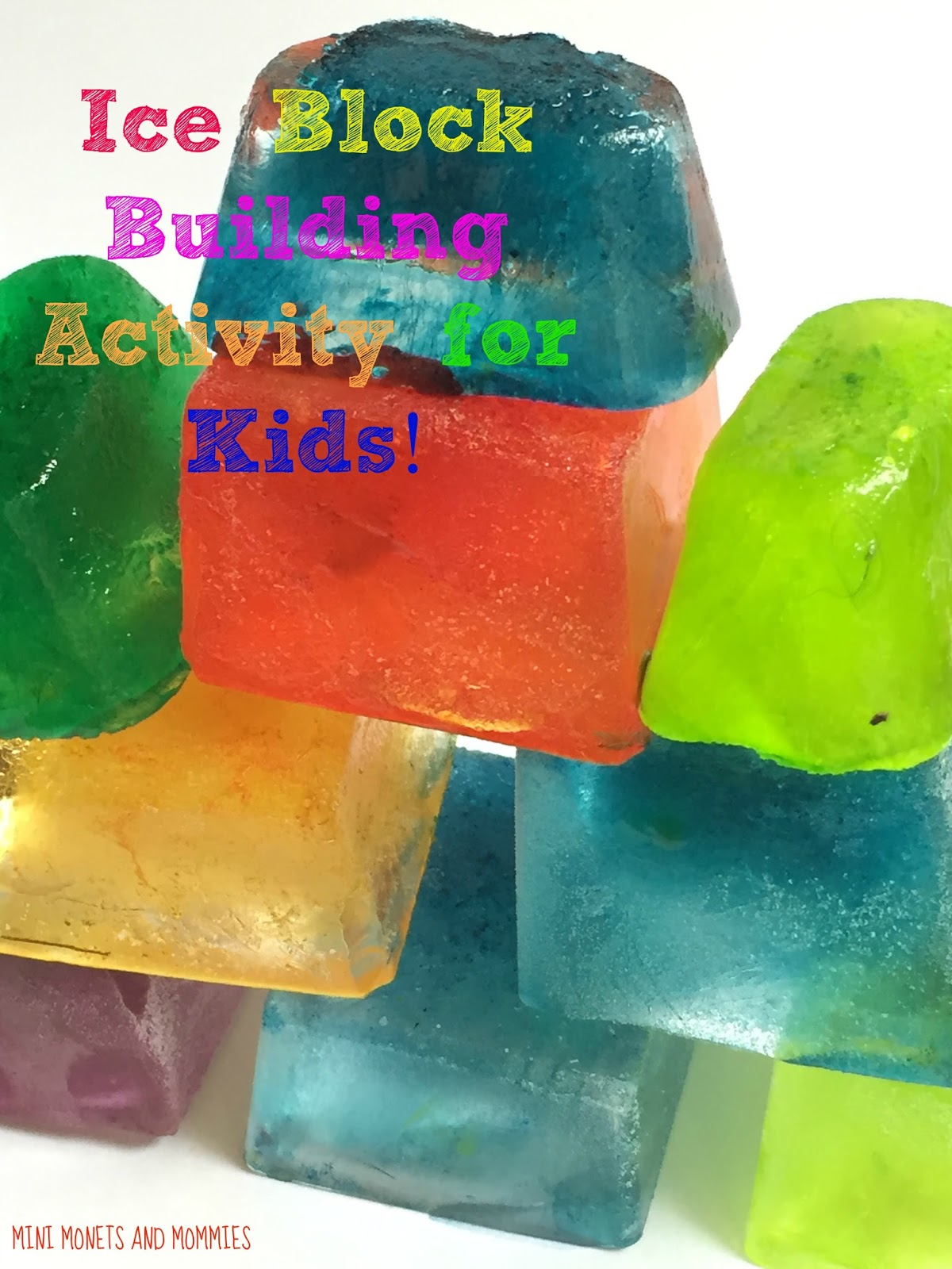 Mini Monets And Mommies Colorful Ice Building Blocks For Kids