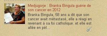 Medjugorje : 2012 Branka Bingula guérie de son cancer en 2012