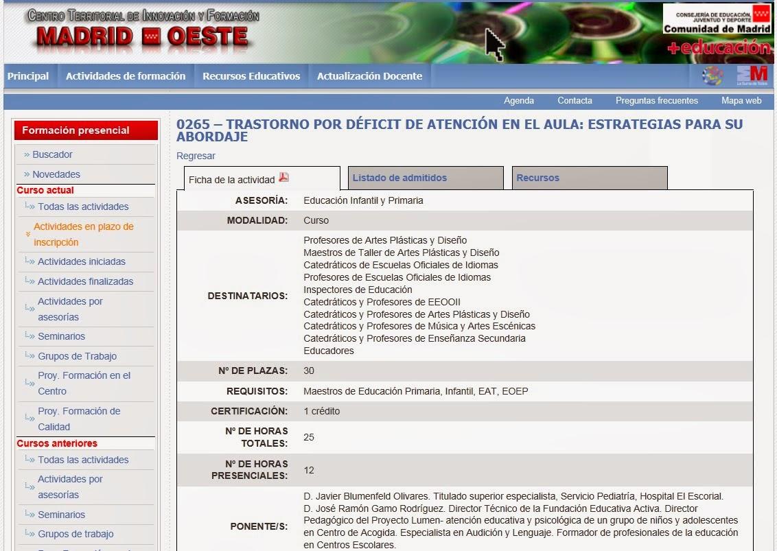 http://ctif.madridoeste.educa.madrid.org/index.php?option=com_crif_cursos&id=539&view=uncurso&lista=inscripcionnocerrada&orden=&Itemid=28