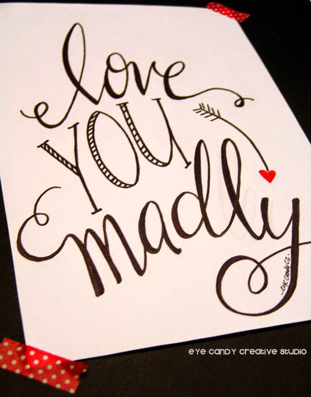 love you madly, pen and ink, type art, hand lettering, hand drawn, valentines day