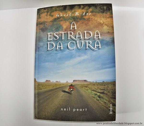 Resenha, livro, Ghost Rider: A estrada da cura, Neil Peart, Belas-Letras, trechos, crítica, Rush, capa