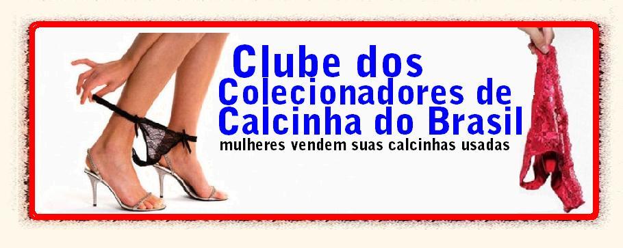 Colecionadores de Calcinhas do Brasil
