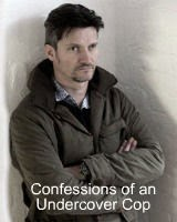 Confessions of an Undercover Cop: Story of one man living two lives and what happened when all came crushing down.