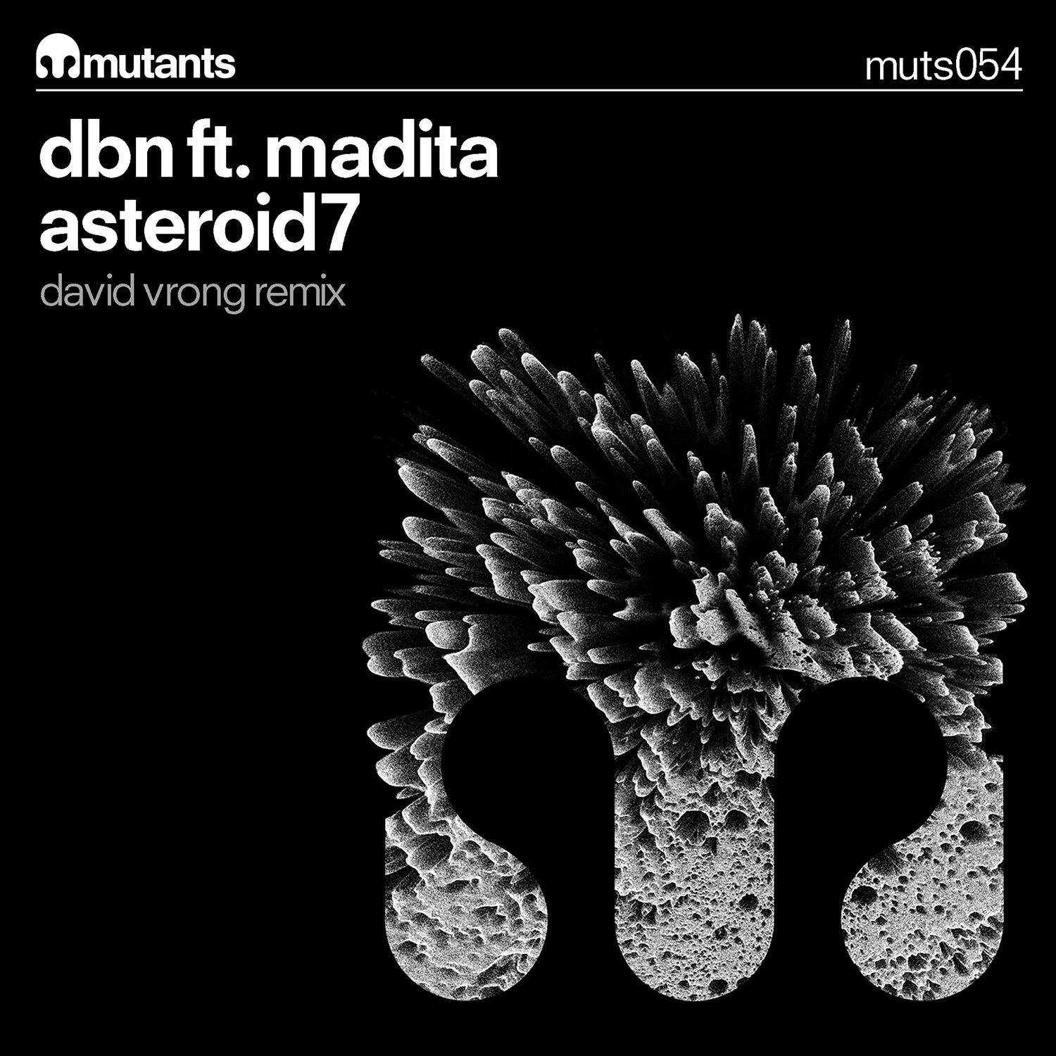DBN UNVEIL 'ASTEROID7' FT. MADITA OUT NOW ON MUTANTS RECORDS