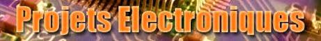 Projets Electroniques