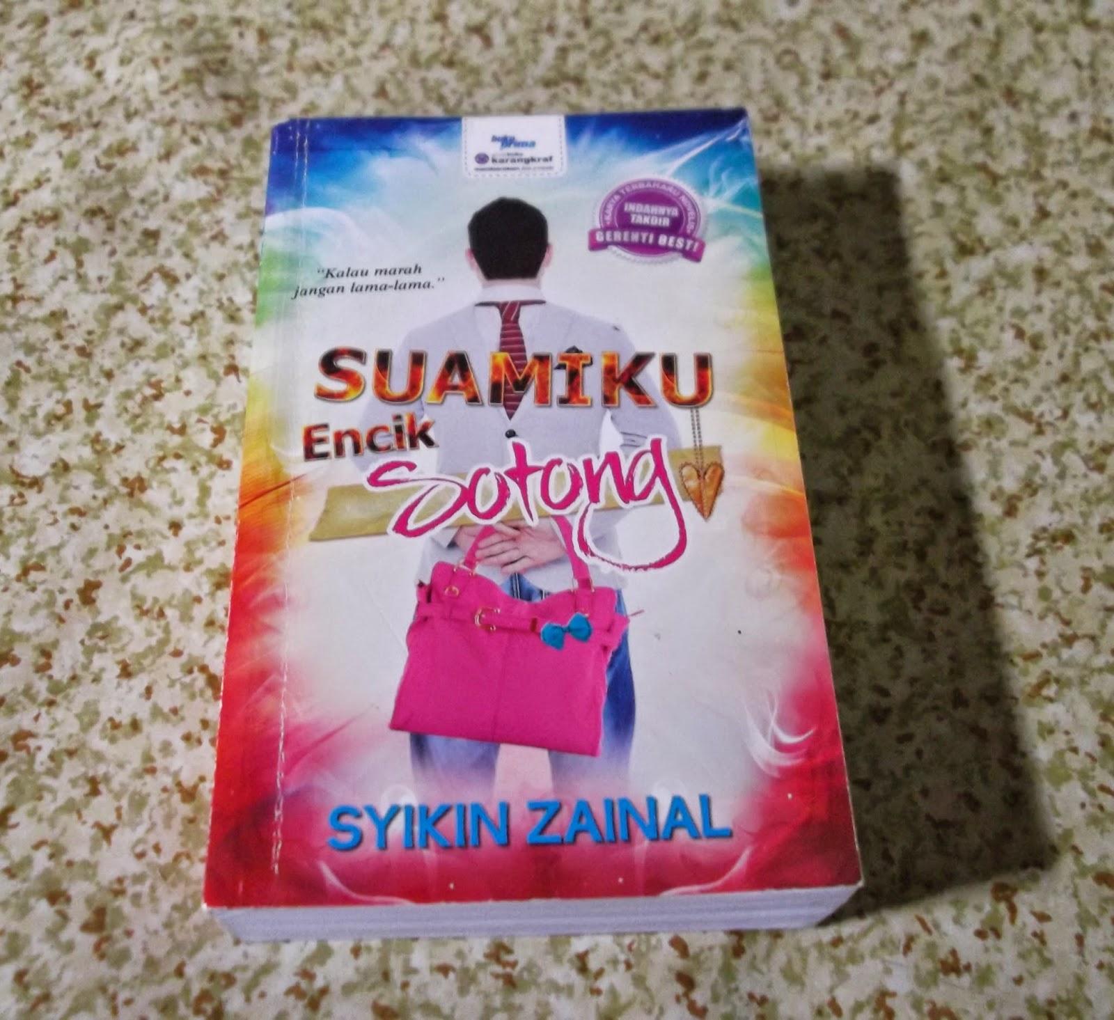 Novel Suamiku Encik Sotong Karya Syikin Zainal