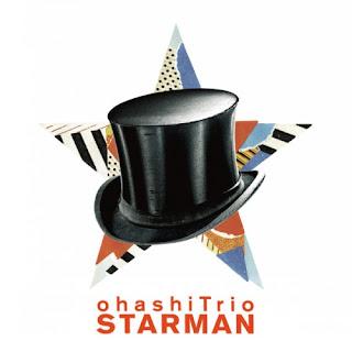 Ohashi Trio 大橋トリオ - Starman