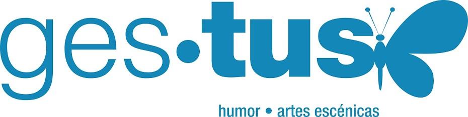 GESTUS - Humor y Artes Escénicas