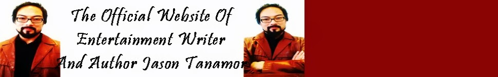 The Official Site of Writer/Author Jason Tanamor