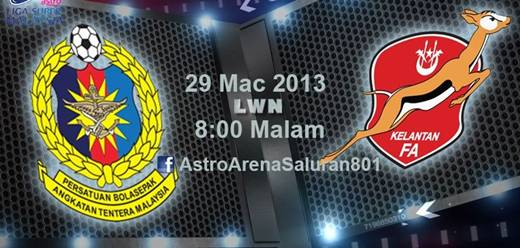 Live Streaming Kelantan vs ATM 29 Mac 2013 - Liga Super 2013