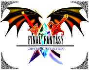 Final Fantasy Crystal Destruction