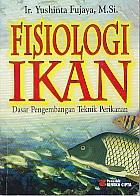 toko buku rahma: buku FISIOLOGI IKAN, pengarang yushinta fujaya, penerbit rineka cipta