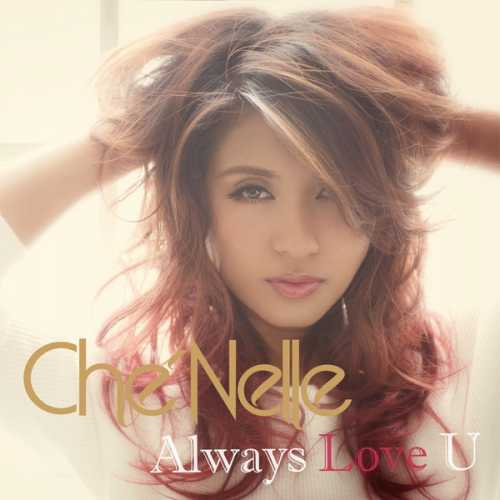 [MUSIC] シェネル(Che'Nelle) – Always Love U (2014.11.26/MP3/RAR)