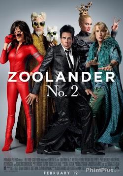 Siêu Mẫu Đọ Tài 2 - Zoolander 2