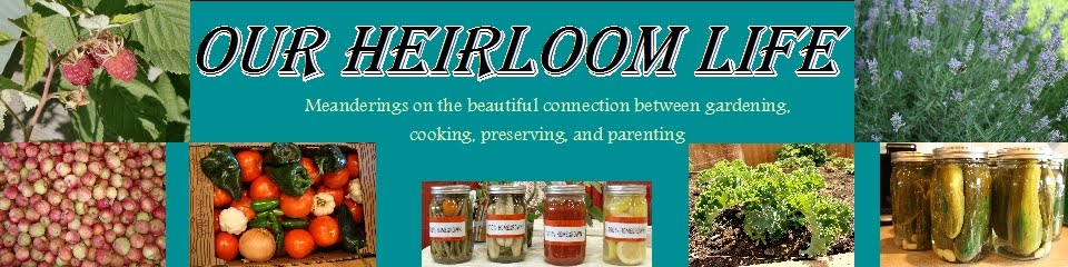 Our Heirloom Life