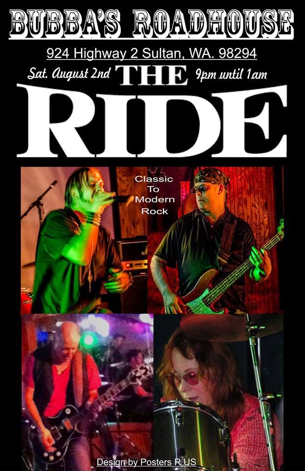 The Ride comes to Bubba's Roadhouse in Sultan Saturday August 2nd @ 9:00pm