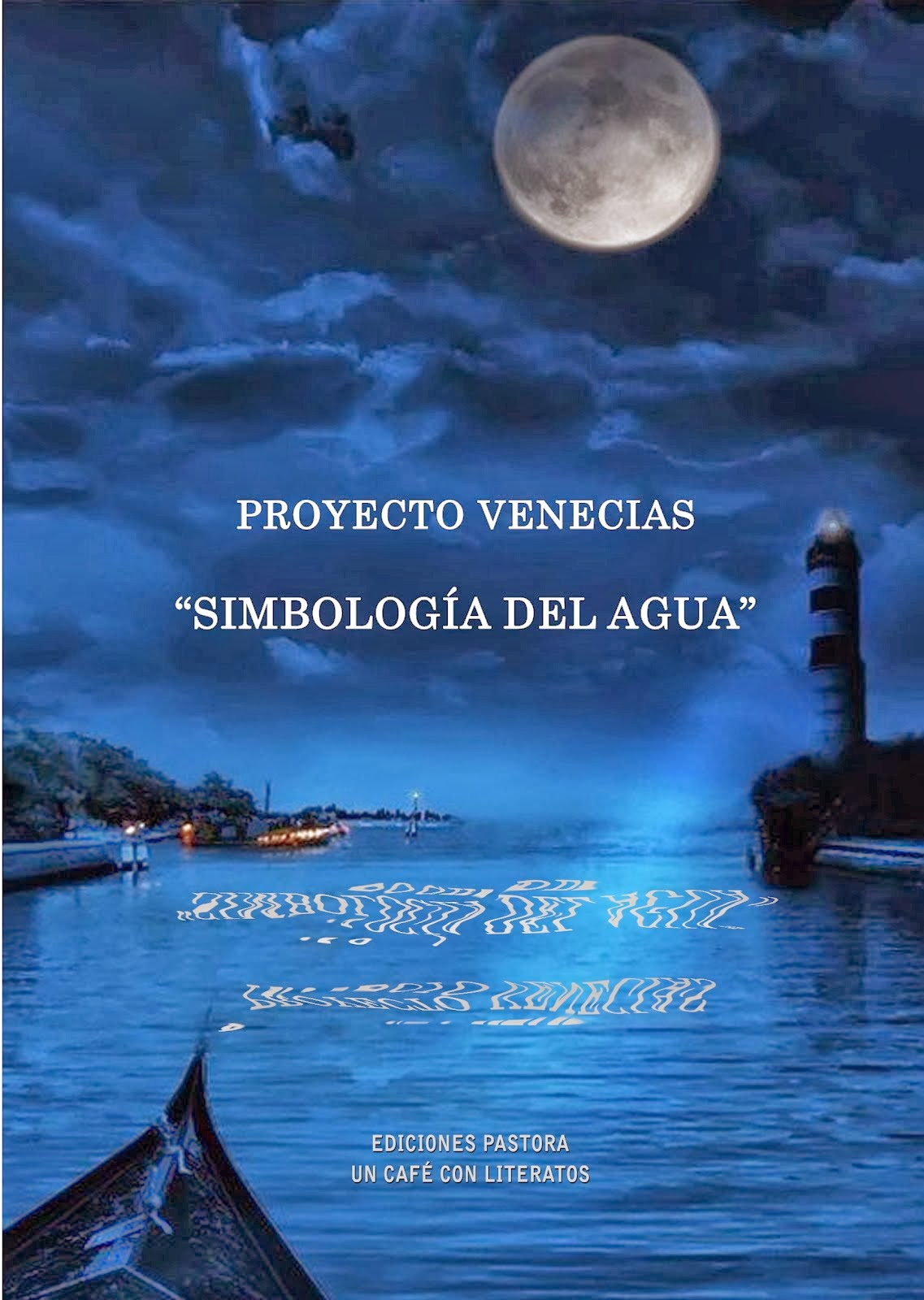 "Proyecto ""Venecias"""