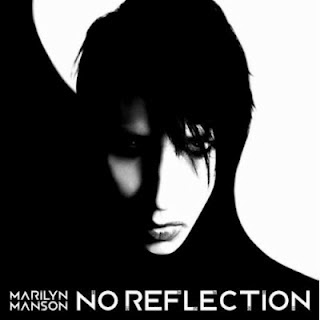 Marilyn Manson - No Reflection