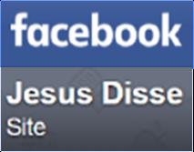 Jesus disse também está no Facebook.