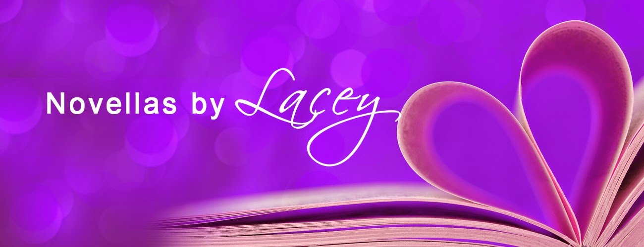 Novellas by Lacey