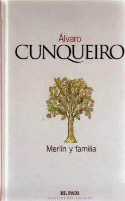Merlín y familia Álvaro Cunqueiro