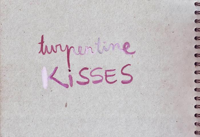 Turpentine Kisses - Cristina Suspiria