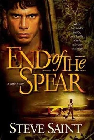 End of the Spear Movie: The Story of Jim Elliot, Nate Saint, Ed McCully, Roger Youderian, and Pete Fleming