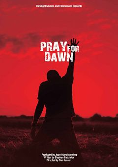 Pray For Dawn (2011) Online