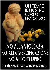No alla violenza, No alla mercificazione, No allo stupro