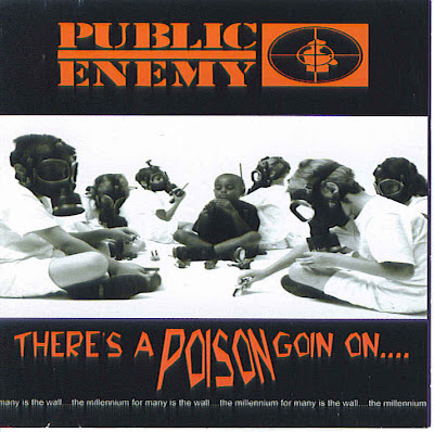 Public Enemy – There's A Poison Goin On (CD) (1999) (FLAC + 320 kbps)