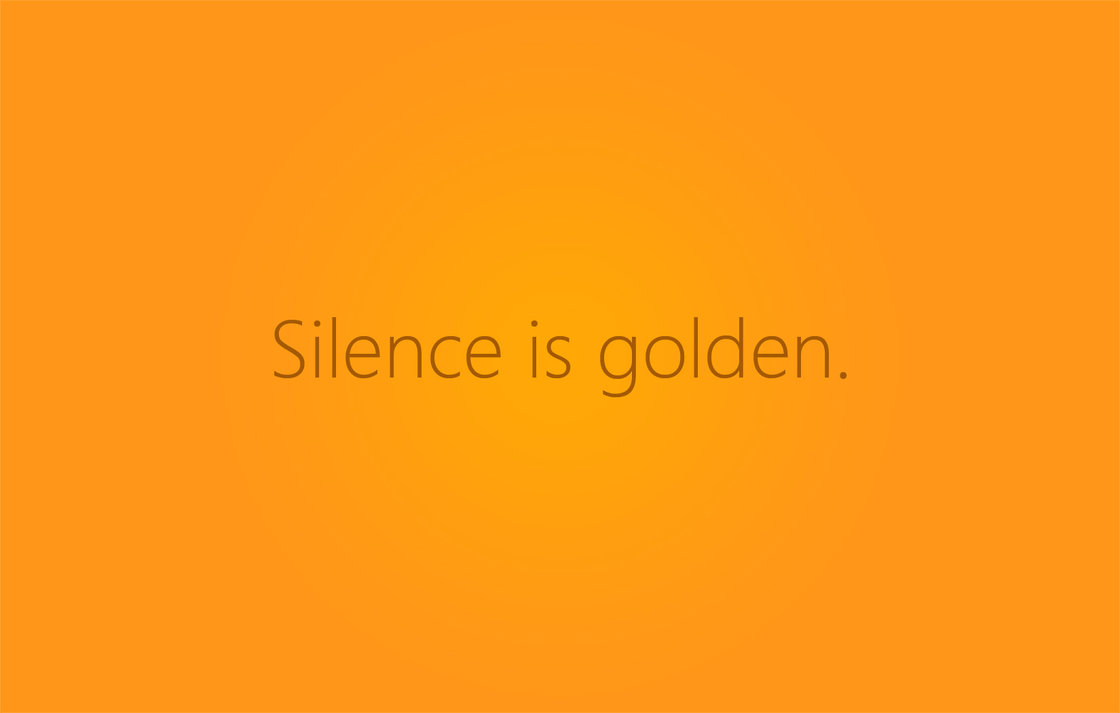 "essays on silence is golden Meaning: ""silence is golden"" is a popular proverbit means that it is much better to remain silent, if we do not have anything important to say the full."