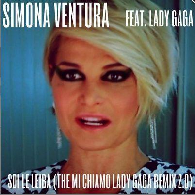 simona ventura ft. lady gaga: il remix definitivo