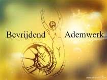 <b><b>Bevrijdend Ademwerk</b></b>