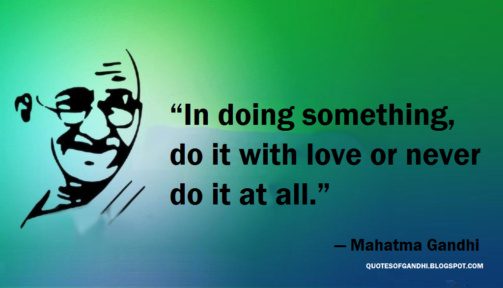 Gandhi Quotes On Love Interesting Mahatma Gandhi Quotes On Love  Mahatma Gandhi Quotes