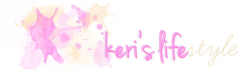 Keri's lifestyle