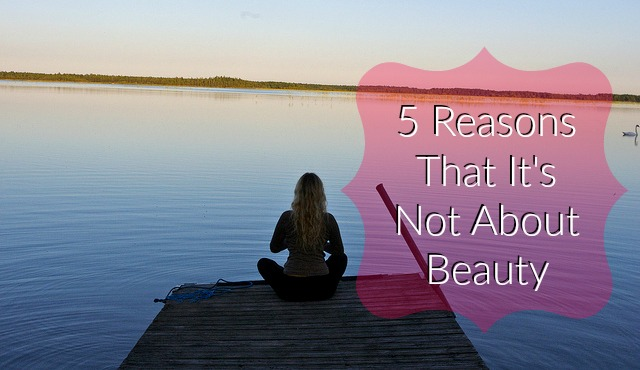 5 Reasons that Healthy Diet and Fitness aren't about Beauty
