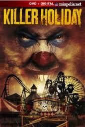 Killer Holiday (2013) [Vose]
