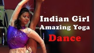 Indian Girl Amazing Yoga Dance
