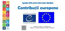 """Expoziția """"Contribuții europene la Agenda 2030 pentru Dezvoltare Durabilă"""""""
