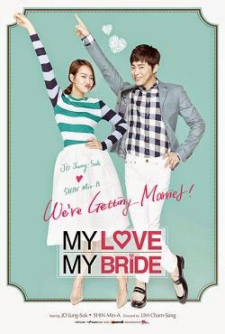 Cô Dâu Nỗi Loạn - My Love My Bride