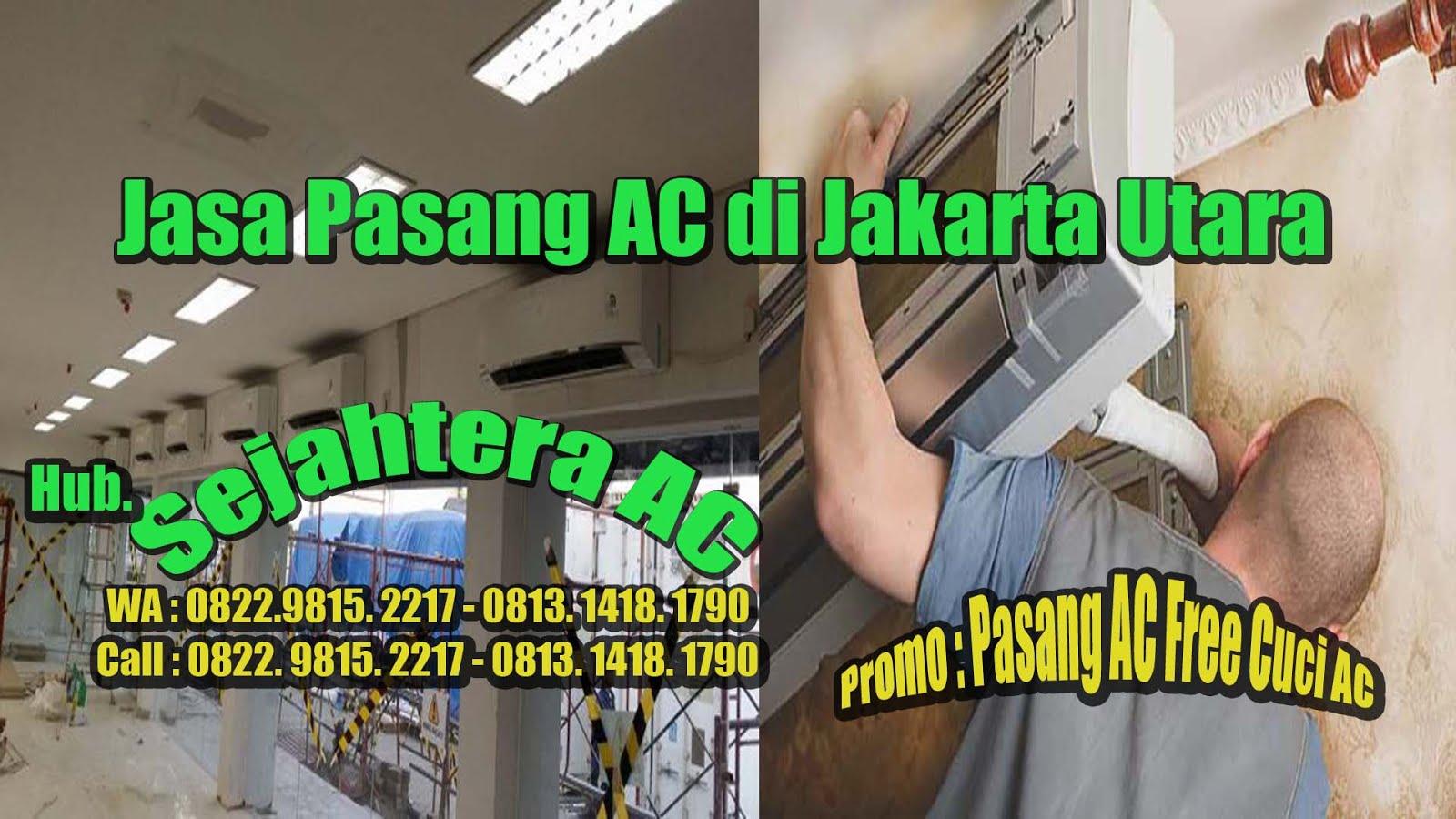 Jasa Pasang AC Di Jakarta Utara