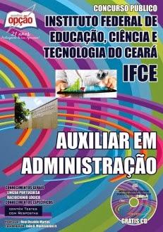Apostila concurso IFCE Auxiliar em Administração - Instituto Federal do CEARA 2014