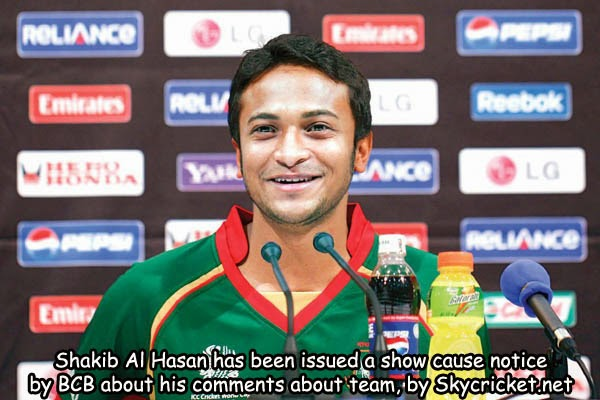 Shakib Al Hasan in trouble with show cause notice by BCB